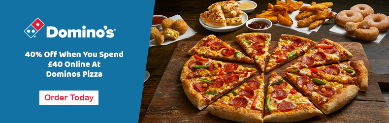 Save 40% when you spend £40 at Dominos Pizza Slider